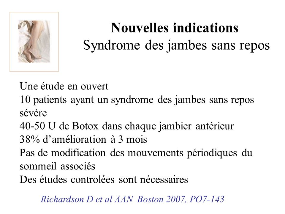 Nouvelles indications Syndrome des jambes sans repos
