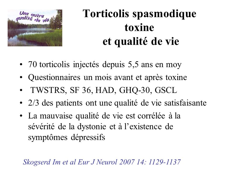 Torticolis spasmodique toxine et qualité de vie