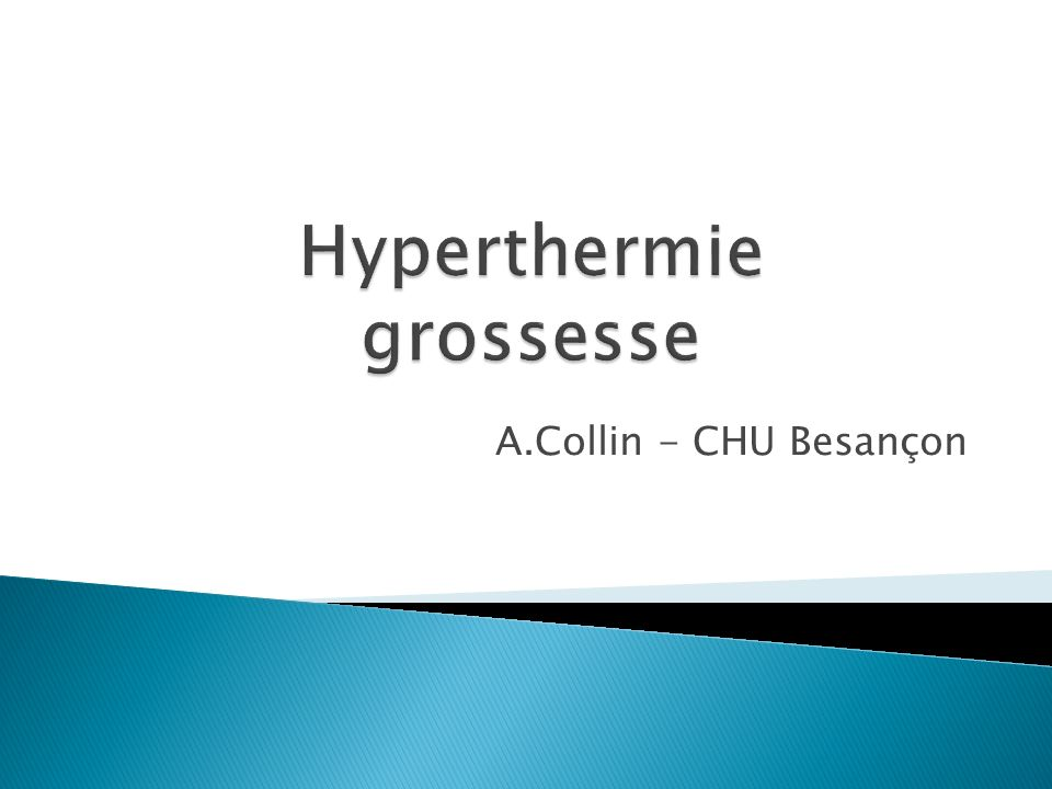 Hyperthermie grossesse