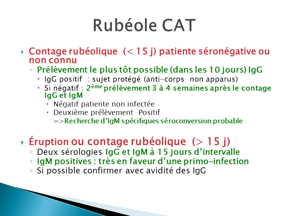 Rubéole CAT Éruption ou contage rubéolique (> 15 j)