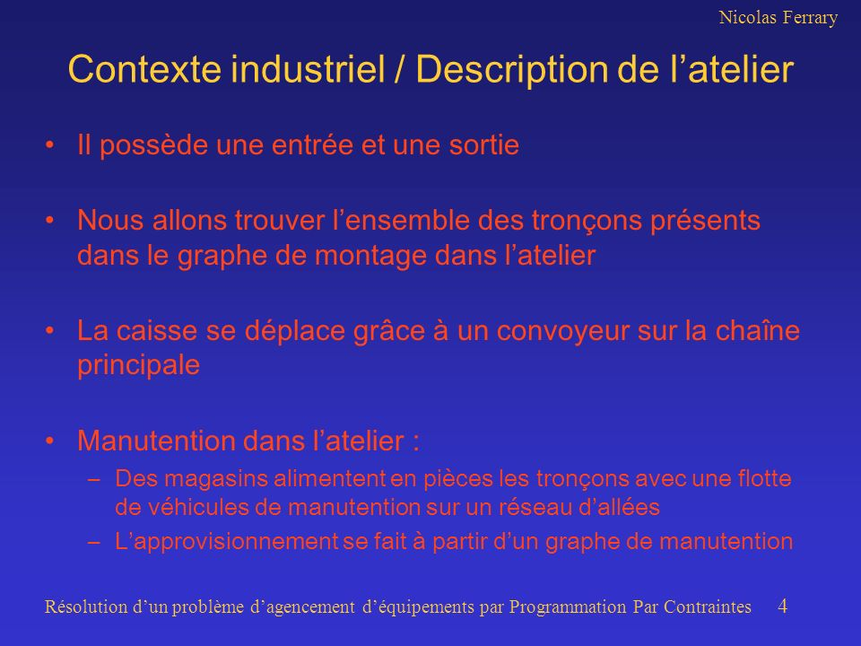Contexte industriel / Description de l'atelier