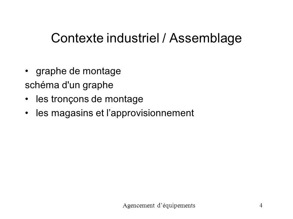 Contexte industriel / Assemblage