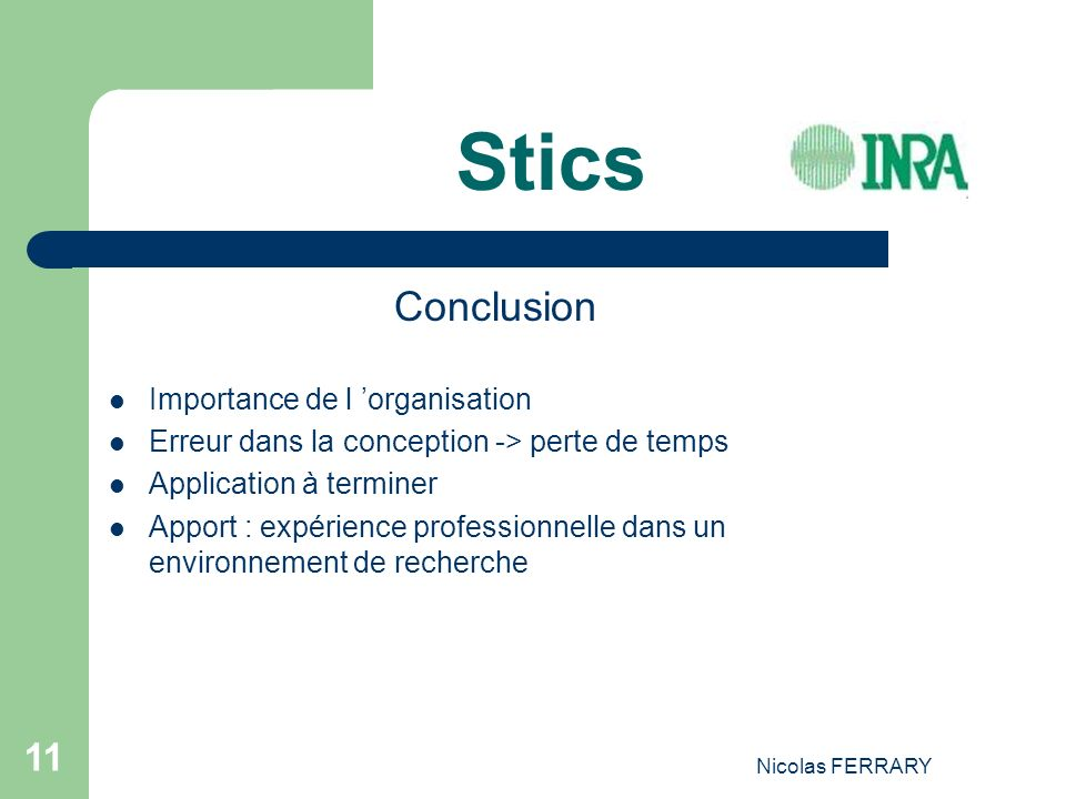 Stics Conclusion Importance de l 'organisation