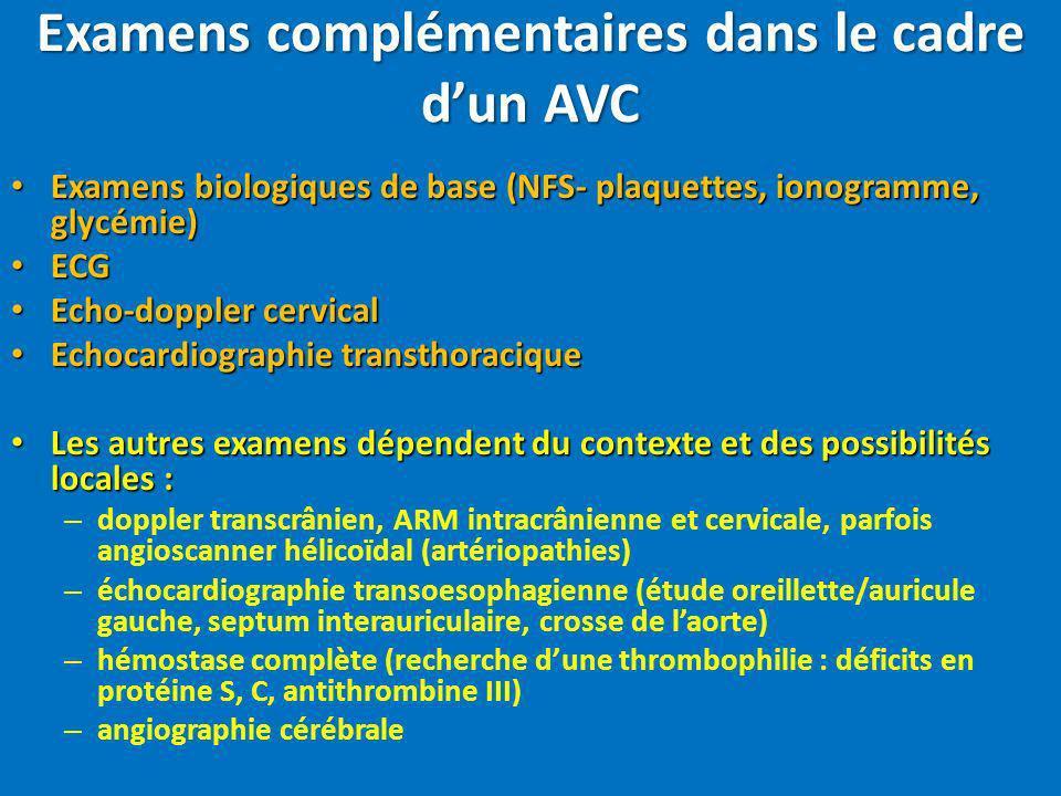 Examens complémentaires dans le cadre d'un AVC
