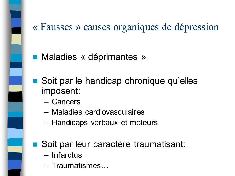 « Fausses » causes organiques de dépression