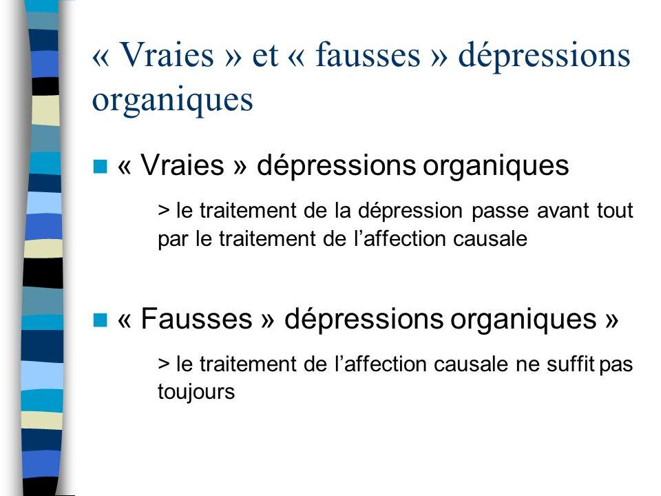 « Vraies » et « fausses » dépressions organiques