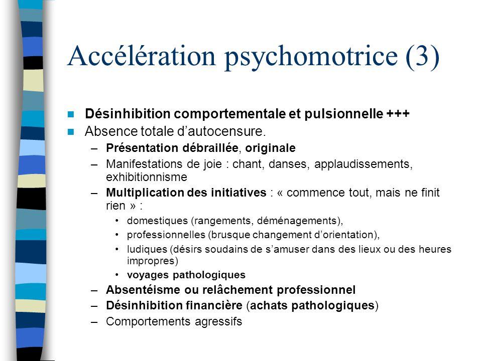 Accélération psychomotrice (3)