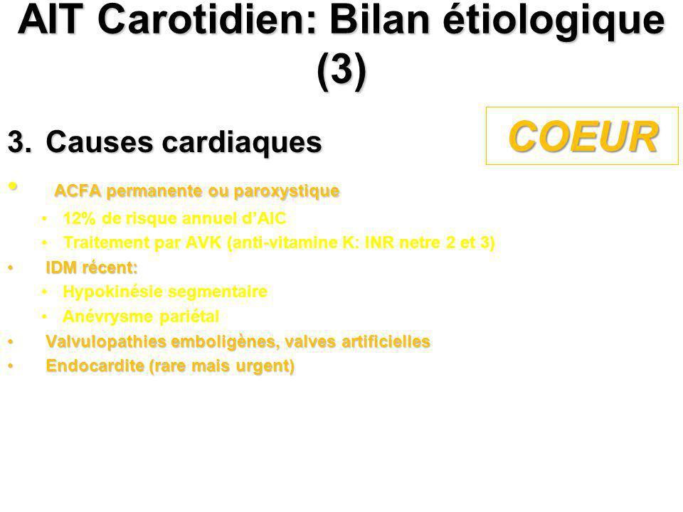 AIT Carotidien: Bilan étiologique (3)
