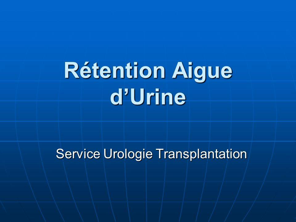 Rétention Aigue d'Urine