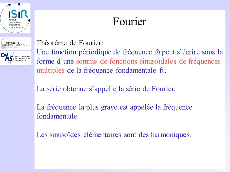 Fourier Théorème de Fourier: