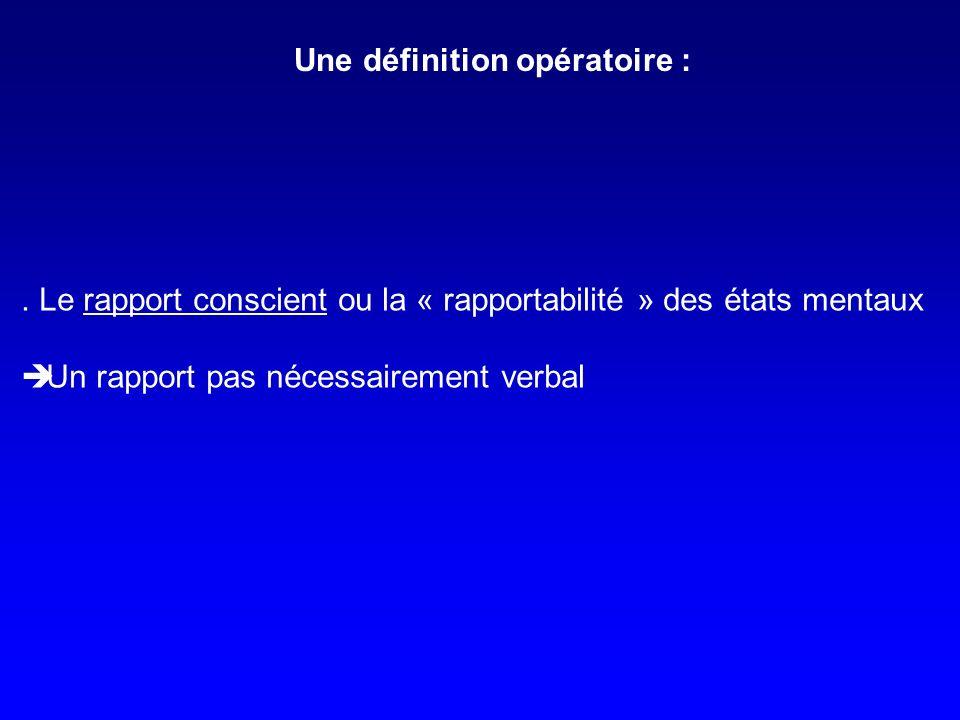Une définition opératoire :