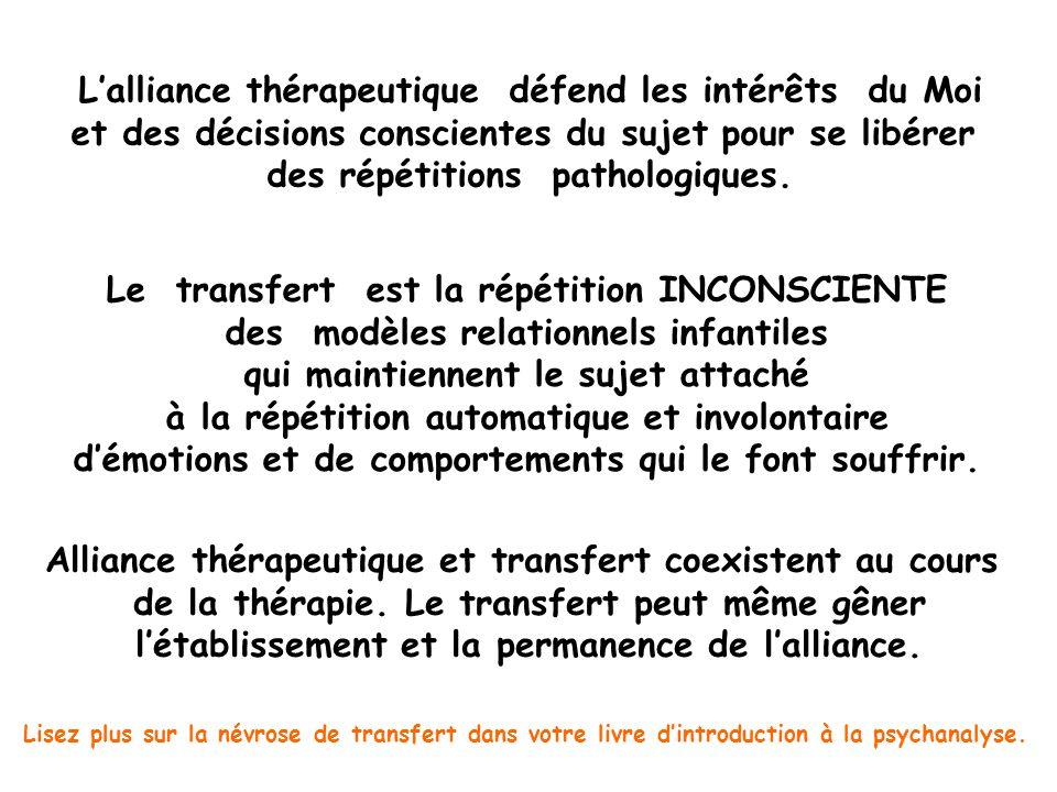 L'alliance thérapeutique défend les intérêts du Moi