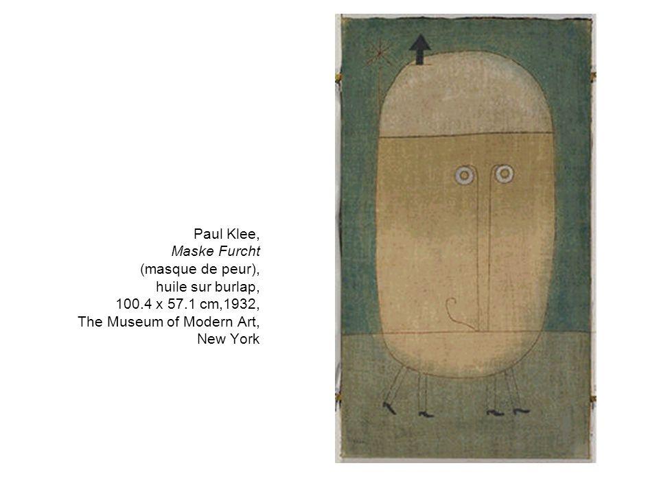 Paul Klee, Maske Furcht (masque de peur), huile sur burlap, 100.4 x 57.1 cm,1932, The Museum of Modern Art, New York