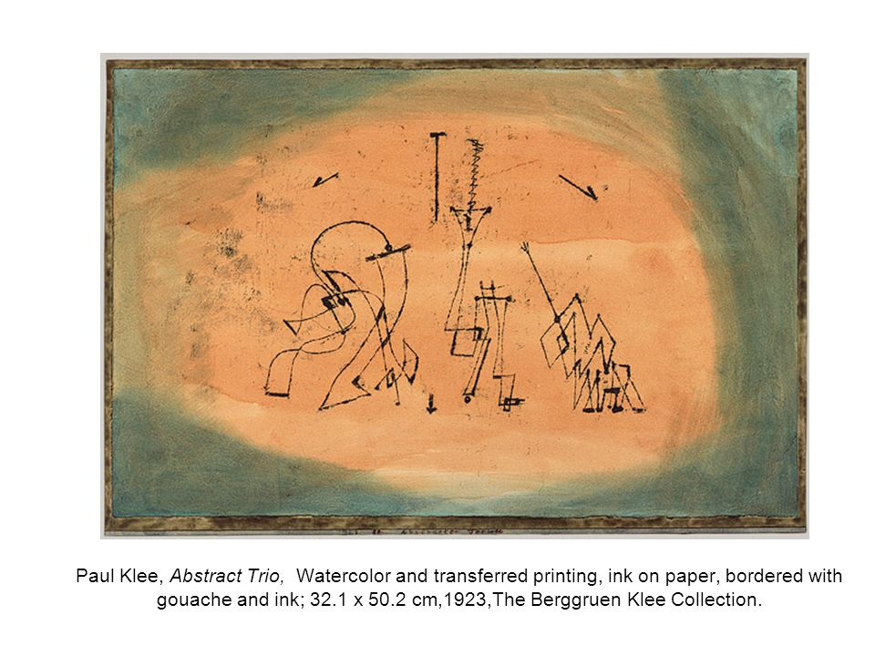 Paul Klee, Abstract Trio, Watercolor and transferred printing, ink on paper, bordered with gouache and ink; 32.1 x 50.2 cm,1923,The Berggruen Klee Collection.