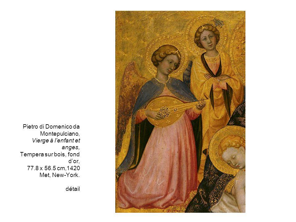 Pietro di Domenico da Montepulciano, Vierge à l'enfant et anges, Tempera sur bois, fond d'or, 77.8 x 56.5 cm,1420 Met, New-York.