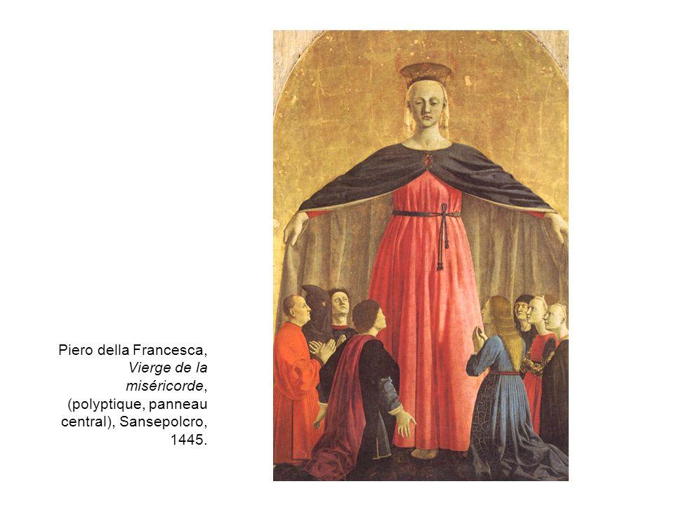 Piero della Francesca, Vierge de la miséricorde, (polyptique, panneau central), Sansepolcro, 1445.