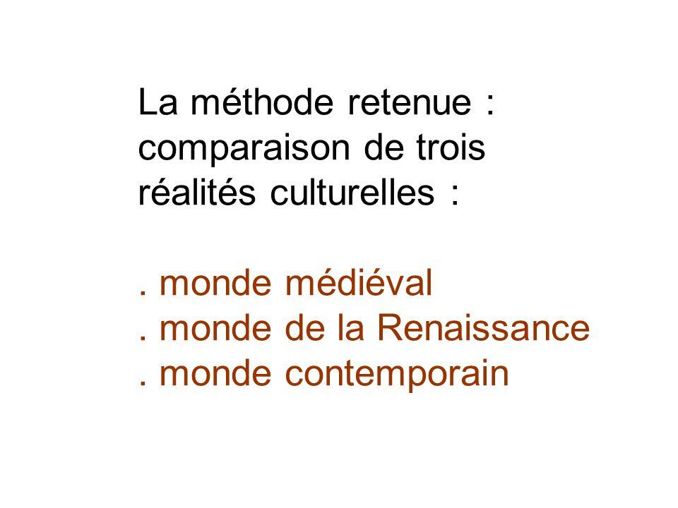 La méthode retenue : comparaison de trois réalités culturelles :