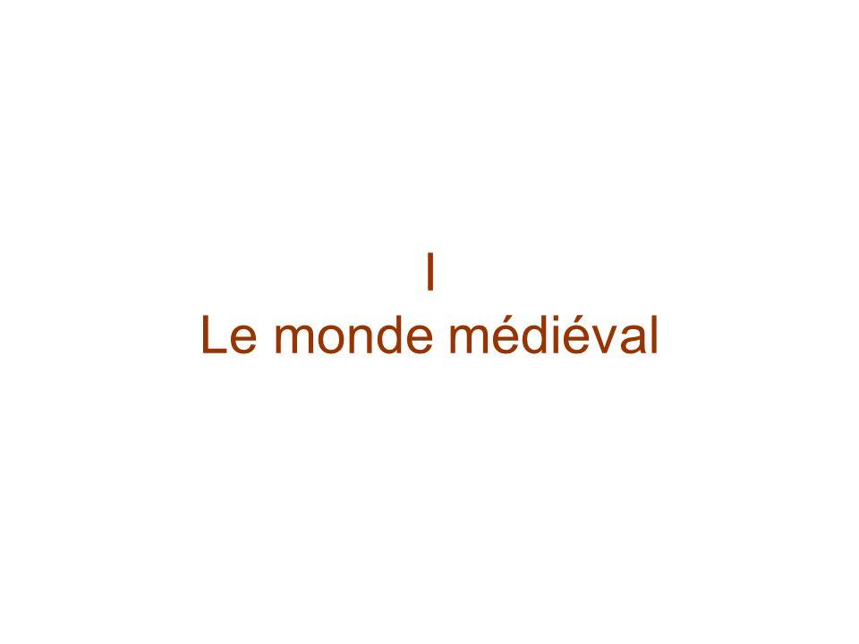 I Le monde médiéval