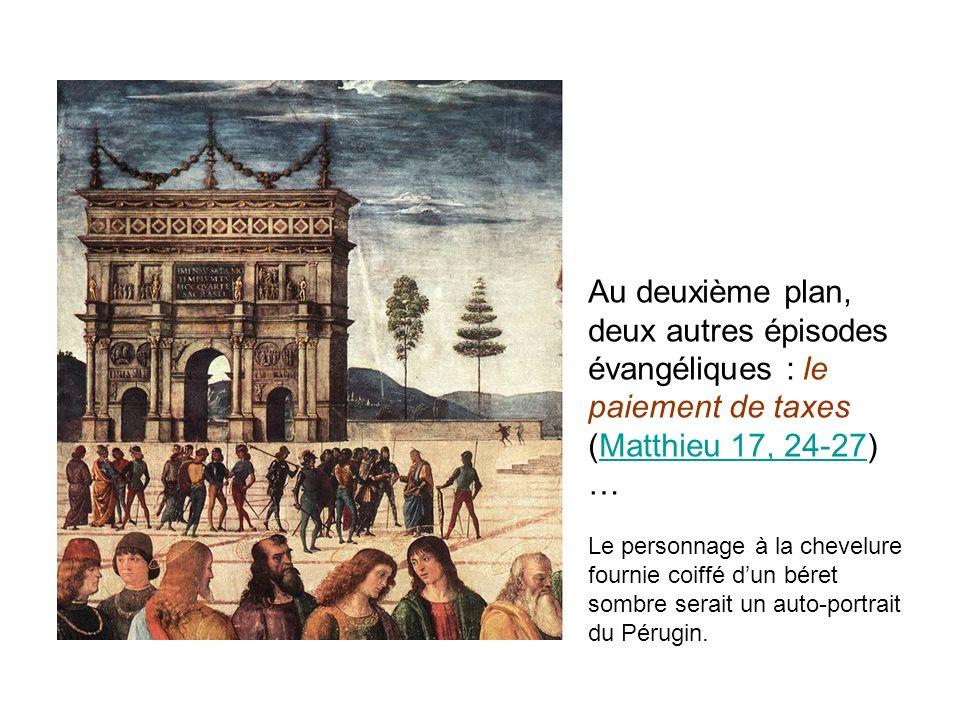 Au deuxième plan, deux autres épisodes évangéliques : le paiement de taxes (Matthieu 17, 24-27) …