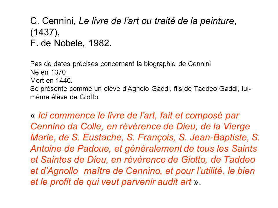 C. Cennini, Le livre de l'art ou traité de la peinture, (1437), F
