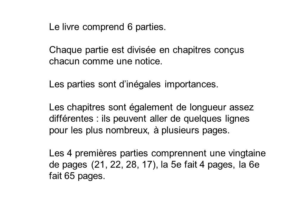 Le livre comprend 6 parties