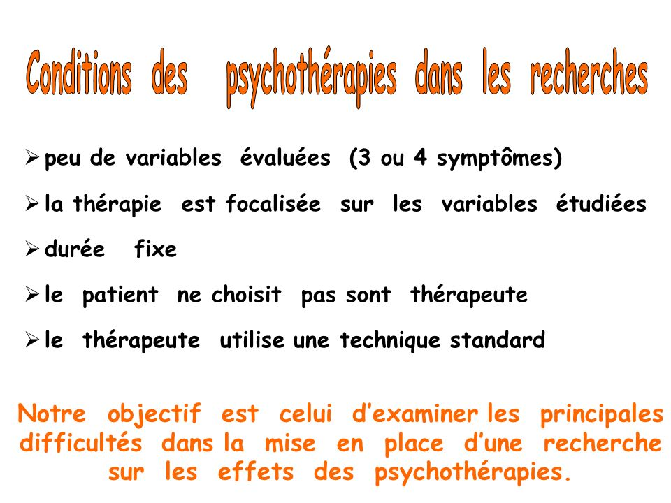 Conditions des psychothérapies dans les recherches