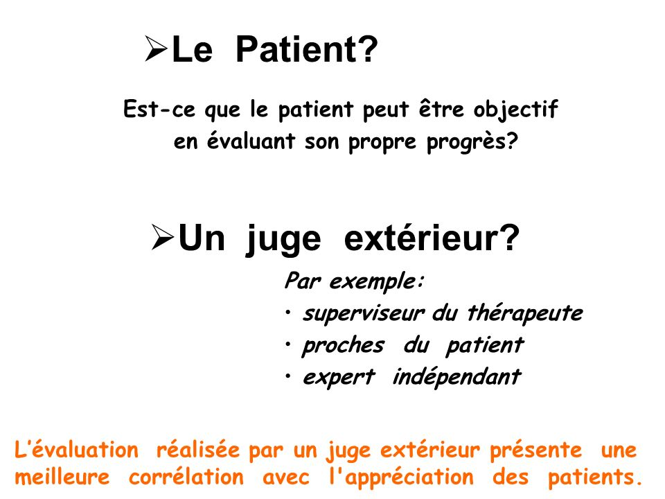 Le Patient Un juge extérieur