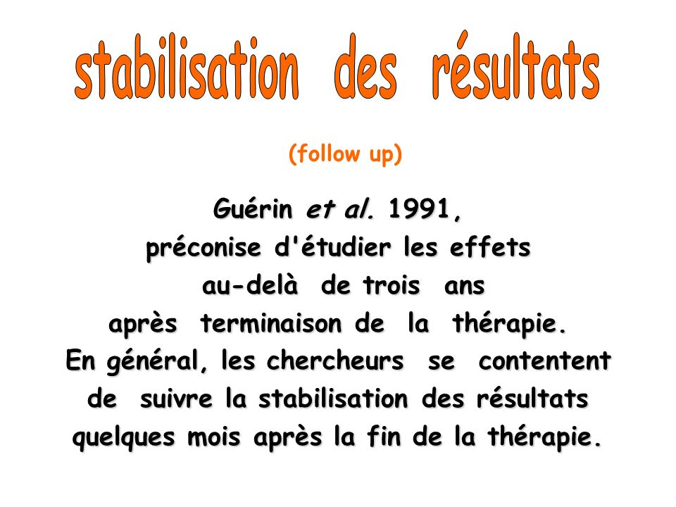 stabilisation des résultats