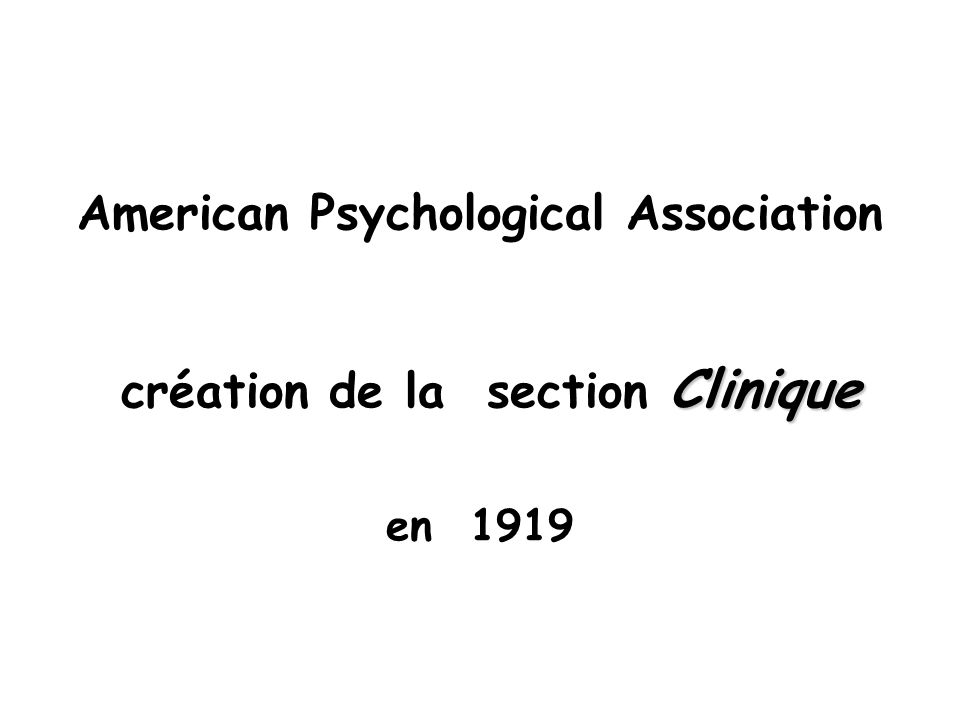 American Psychological Association création de la section Clinique