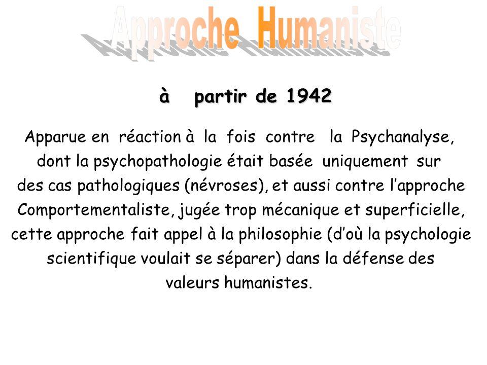 Approche Humaniste à partir de 1942