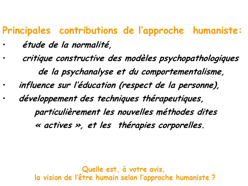 la vision de l'être humain selon l'approche humaniste