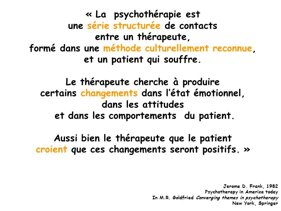 « La psychothérapie est une série structurée de contacts