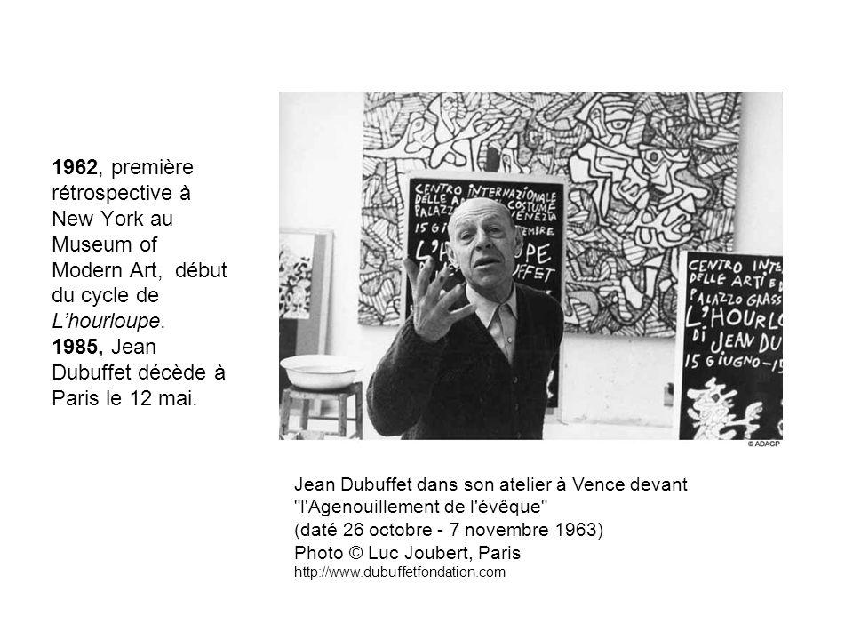 1962, première rétrospective à New York au Museum of Modern Art, début du cycle de L'hourloupe. 1985, Jean Dubuffet décède à Paris le 12 mai.