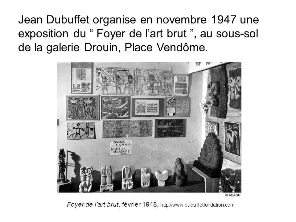 Foyer de l art brut, février 1948, http://www.dubuffetfondation.com
