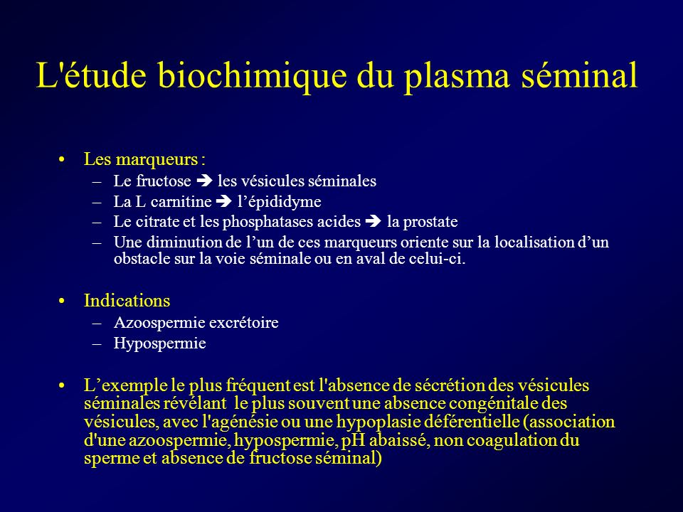 L étude biochimique du plasma séminal