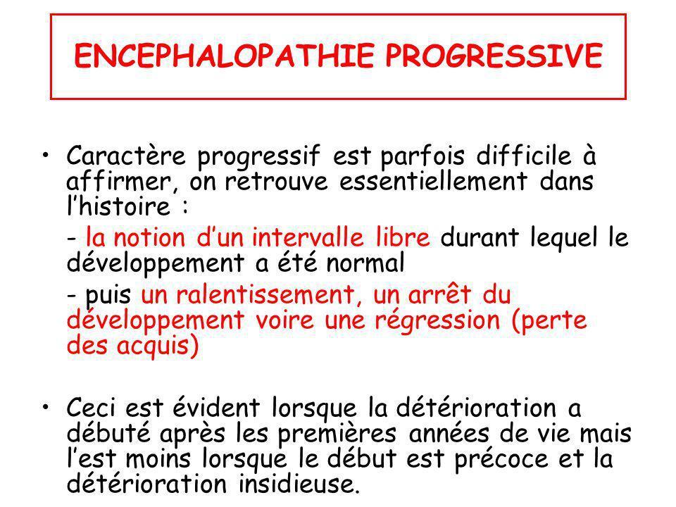 ENCEPHALOPATHIE PROGRESSIVE