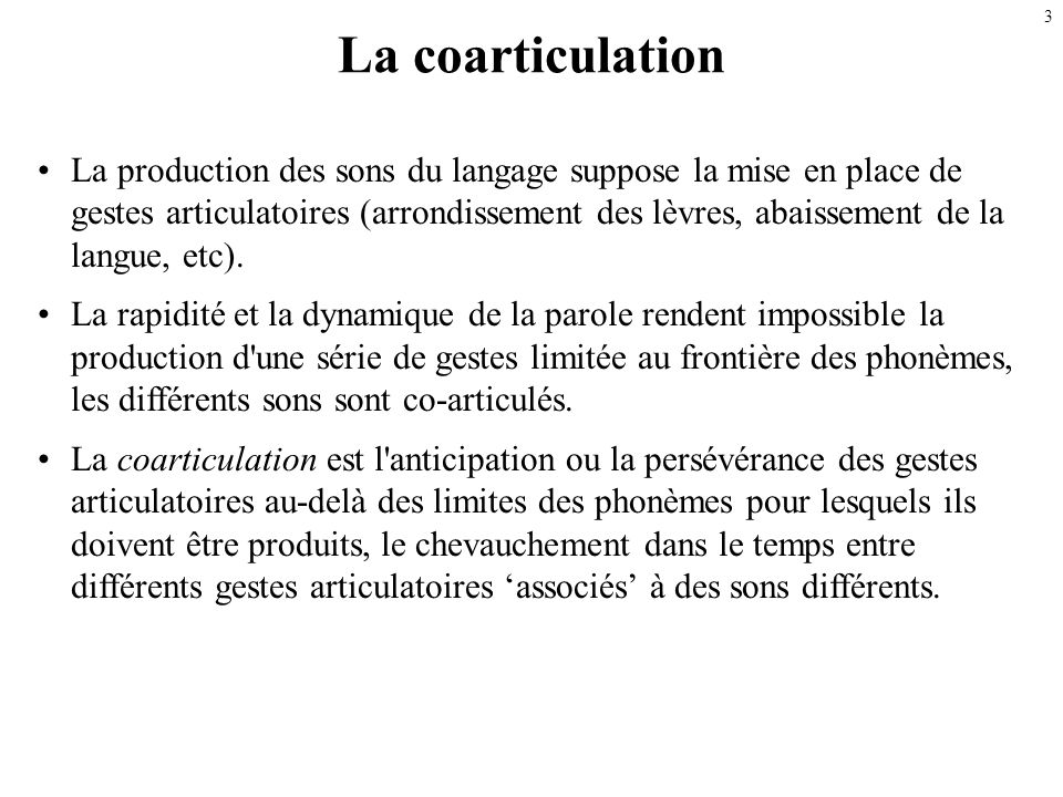 La coarticulation