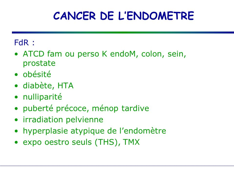CANCER DE L'ENDOMETRE FdR :