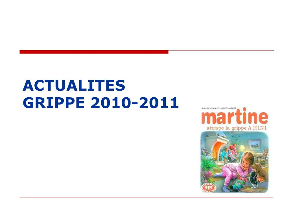 ACTUALITES GRIPPE 2010-2011
