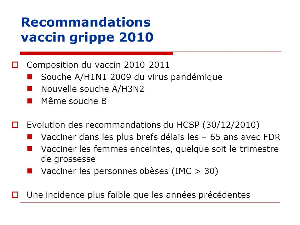 Recommandations vaccin grippe 2010