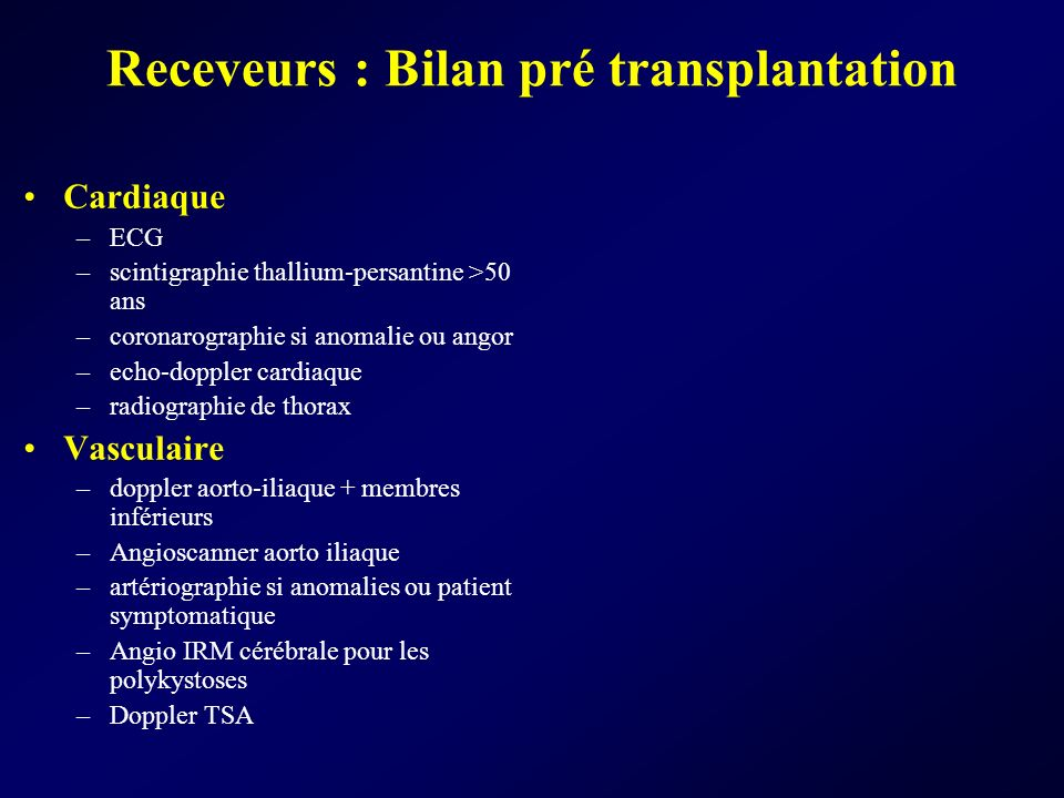 Receveurs : Bilan pré transplantation