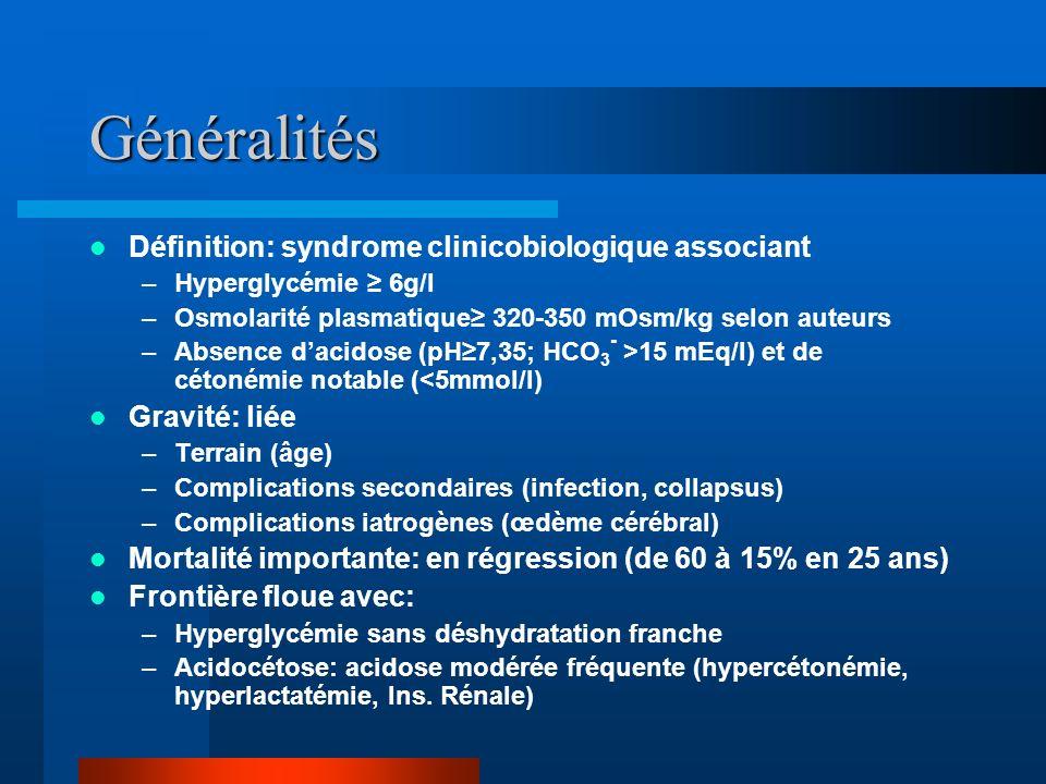 Généralités Définition: syndrome clinicobiologique associant