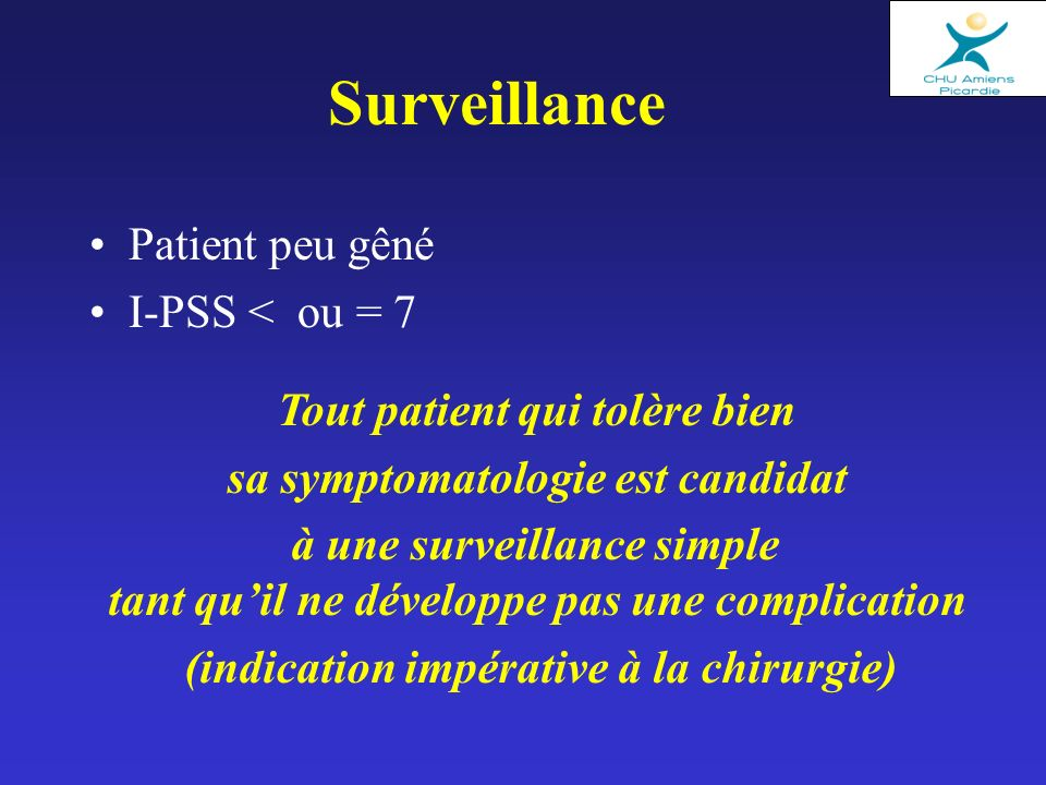 Surveillance Patient peu gêné I-PSS < ou = 7