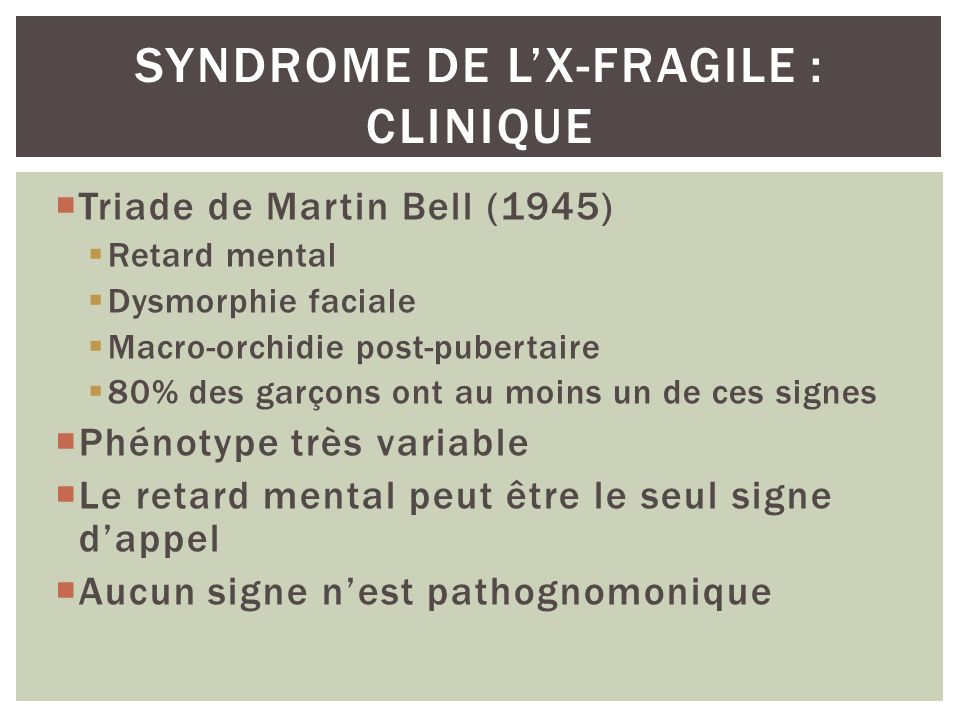 Syndrome de l'X-fragile : clinique