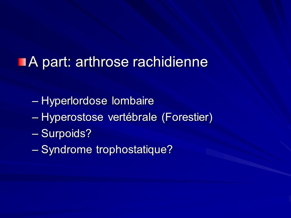 A part: arthrose rachidienne