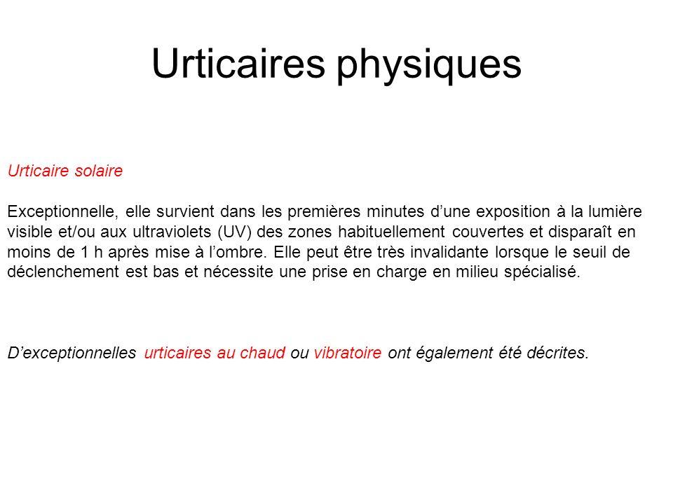 Urticaires physiques Urticaire solaire