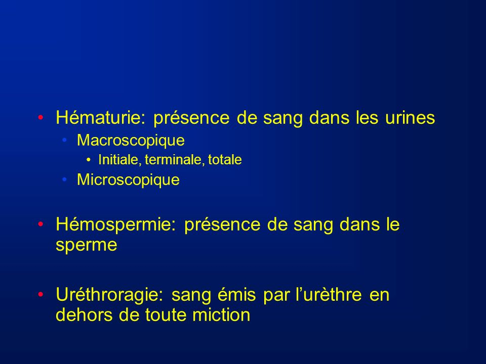 Hématurie: présence de sang dans les urines