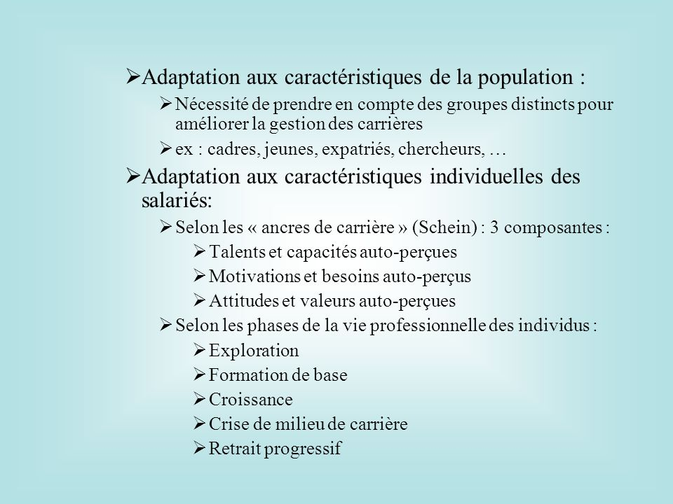 Adaptation aux caractéristiques de la population :