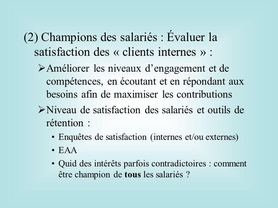 (2) Champions des salariés : Évaluer la satisfaction des « clients internes » :