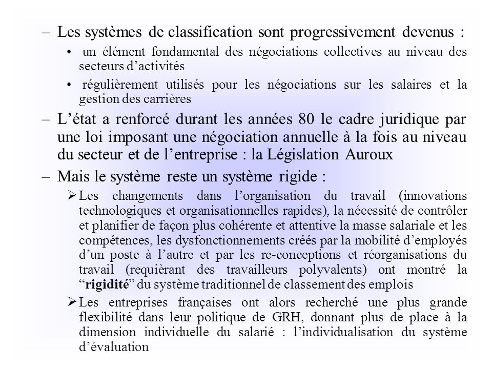 Les systèmes de classification sont progressivement devenus :